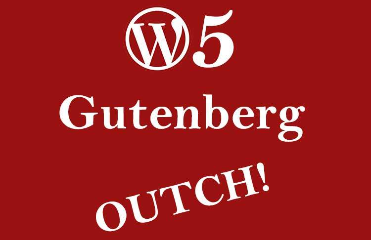 wordpress 5 and gutenberg